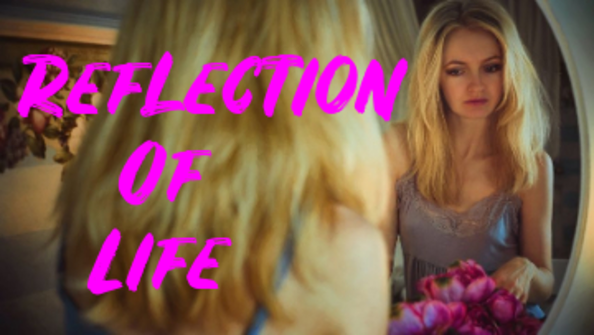 Poem:  Refection of Life