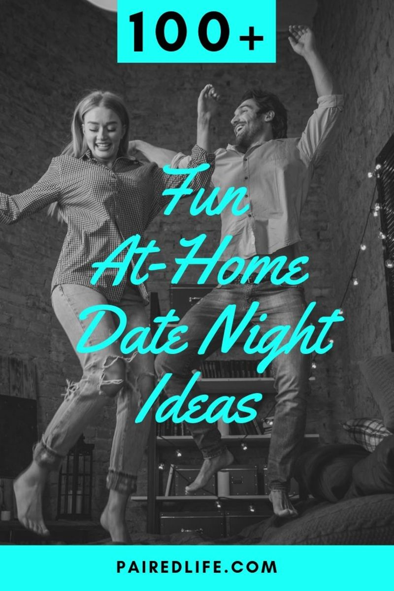 100+ Fun At-Home Date Night Ideas
