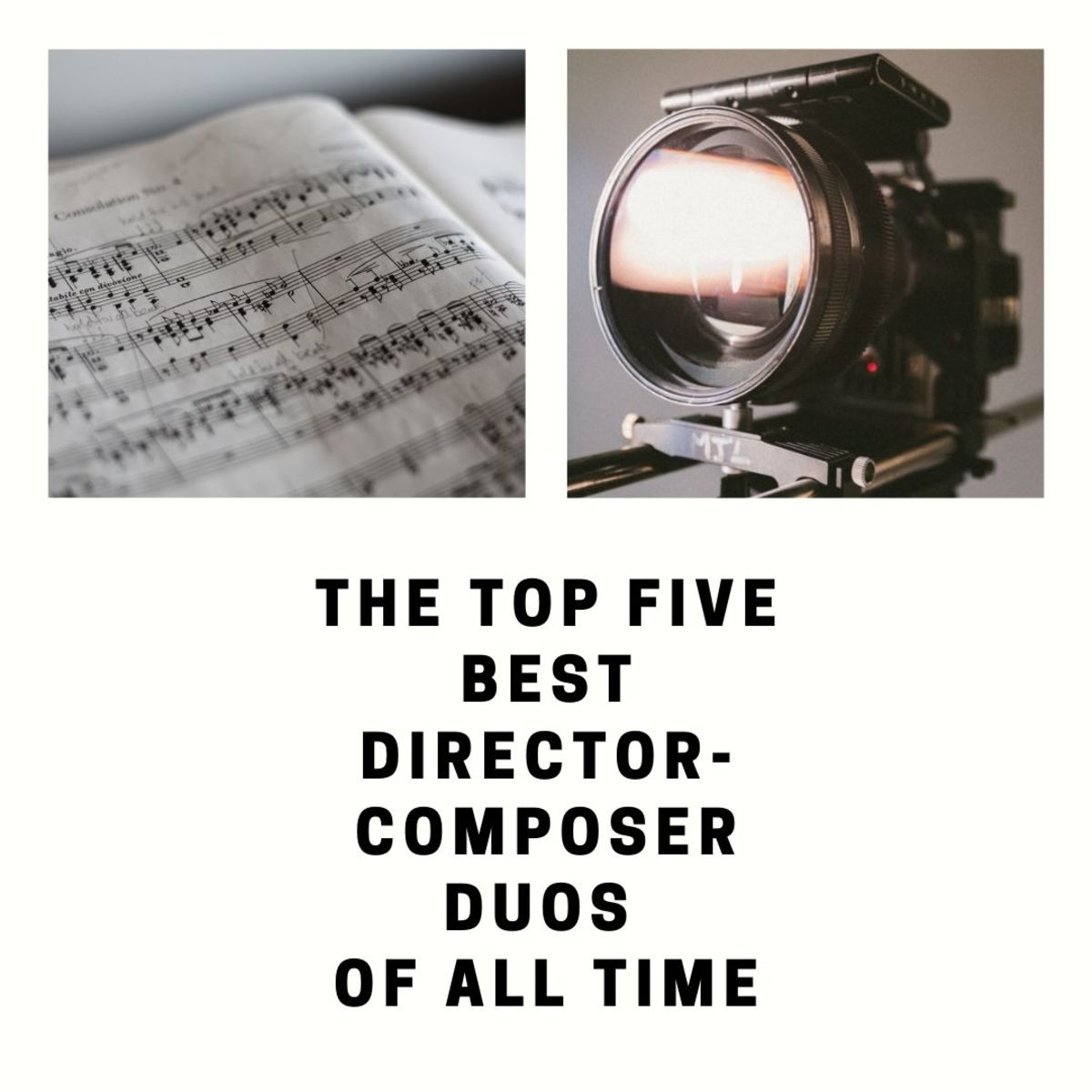 Top Five Most Iconic Director-Composer Duos