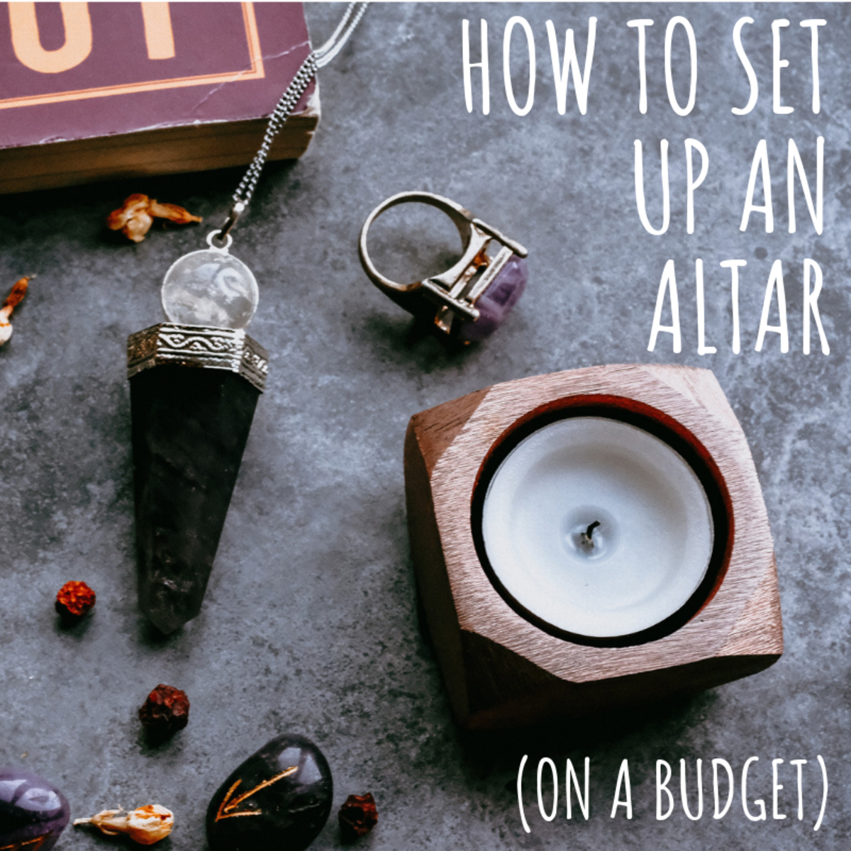 Wiccan Altar Set Up For Beginner Wiccans or Wiccans on a Budget