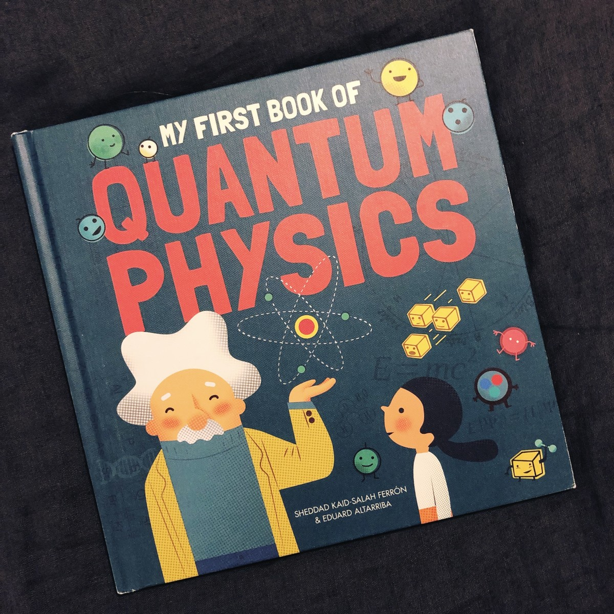 """Cover of the book """"My First Book of Quantum Physics."""""""
