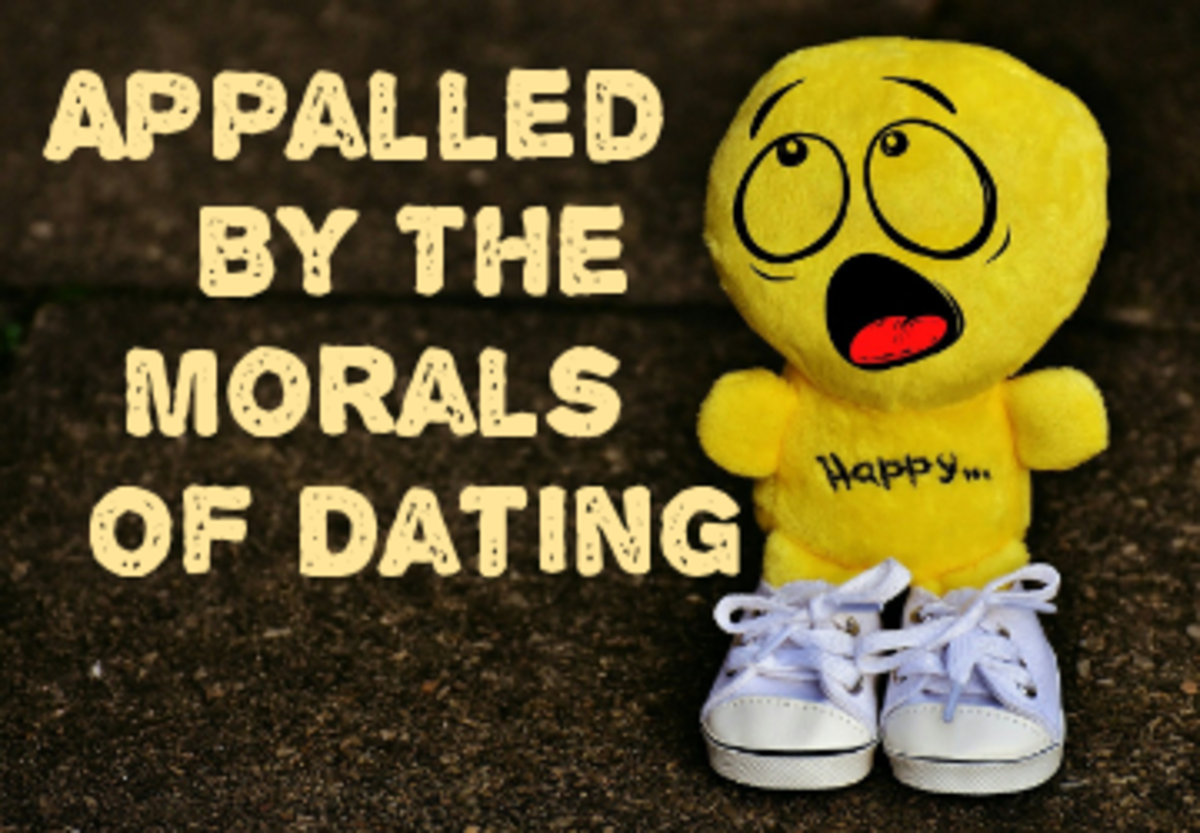 Appalled by the Morals of Dating