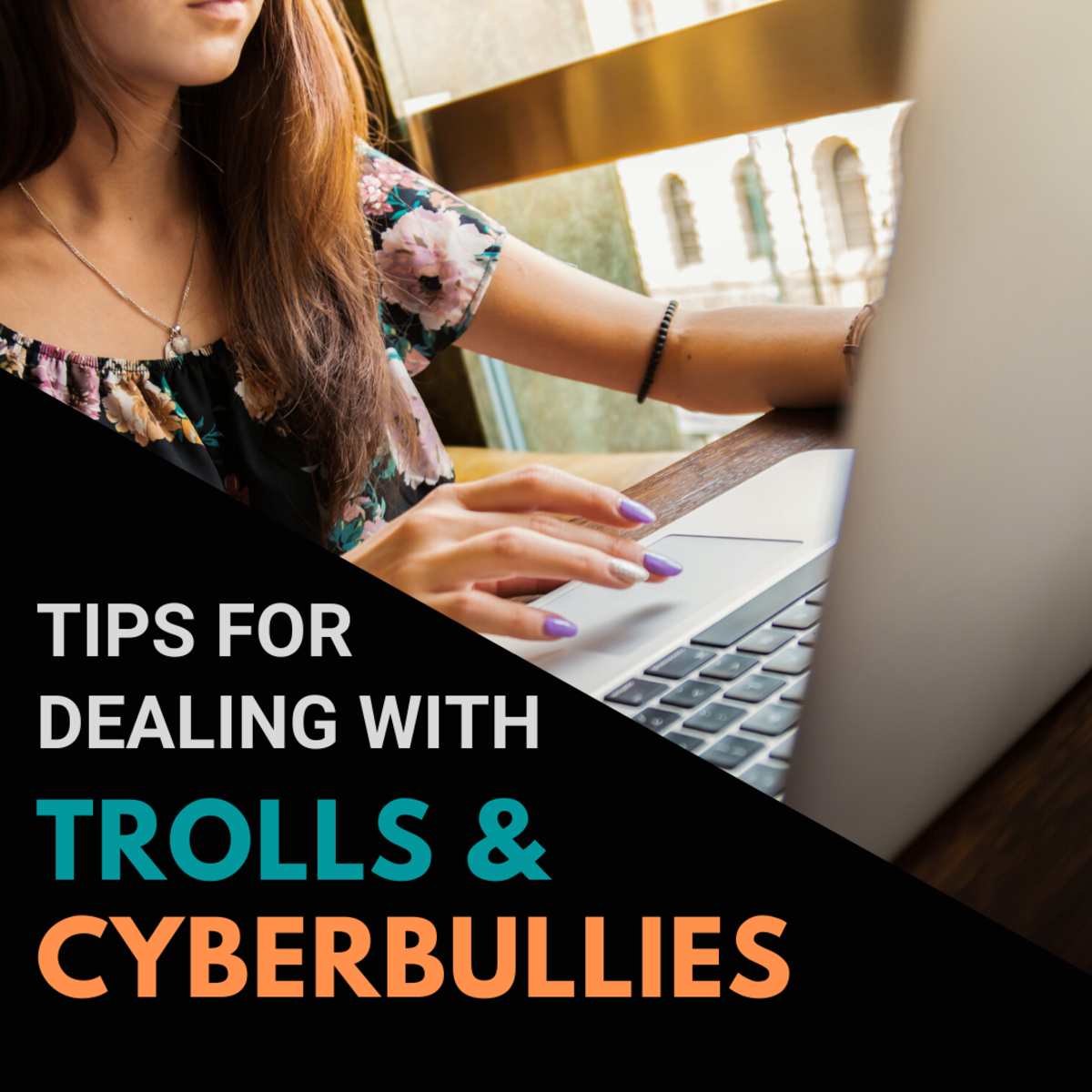 Tips for Dealing With Trolls or Cyberbullies