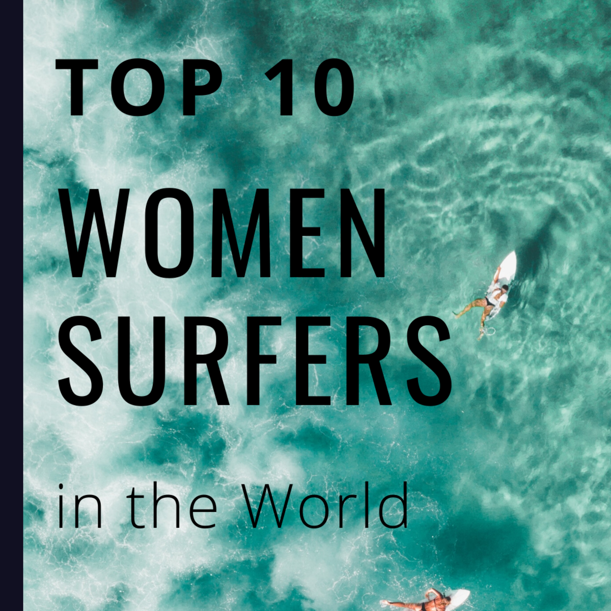 The 10 Best Female Surfers in the World