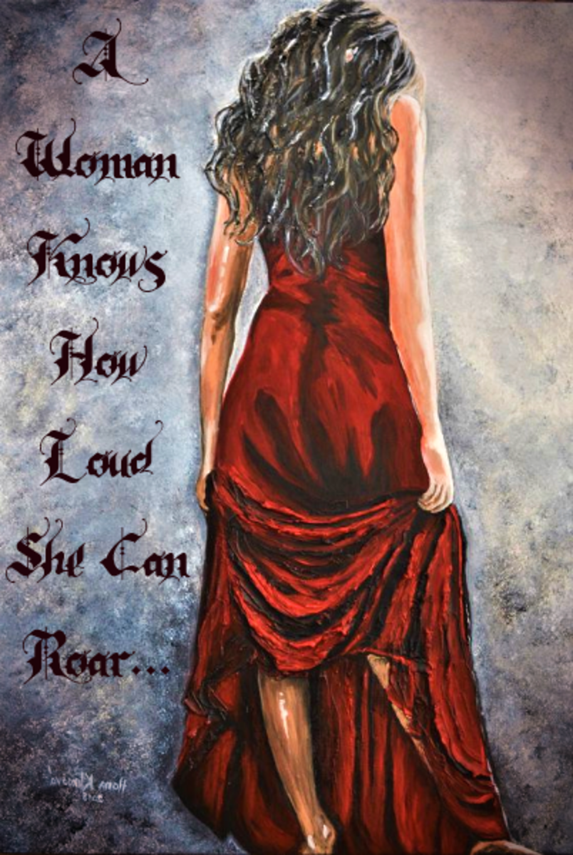 A Woman Knows How Loud She Can Roar!