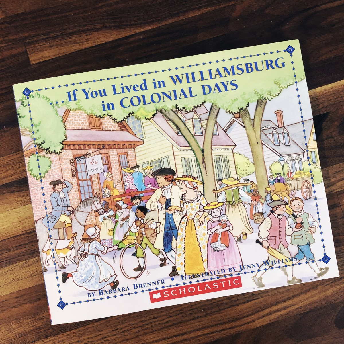 """The cover of """"If You Lived in Williamsburg in Colonial Days."""""""