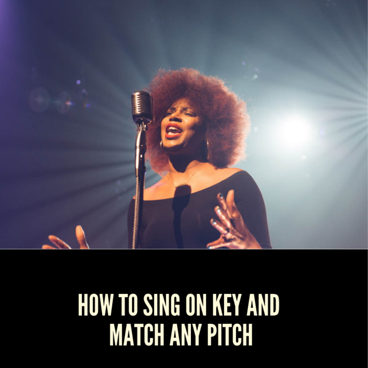 How to Sing on Key and Match Any Pitch Using Proper Breath Support