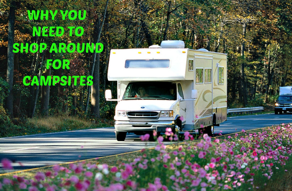 You can reduce what you pay for campsites if you take the time to comparison shop when you're on the road.