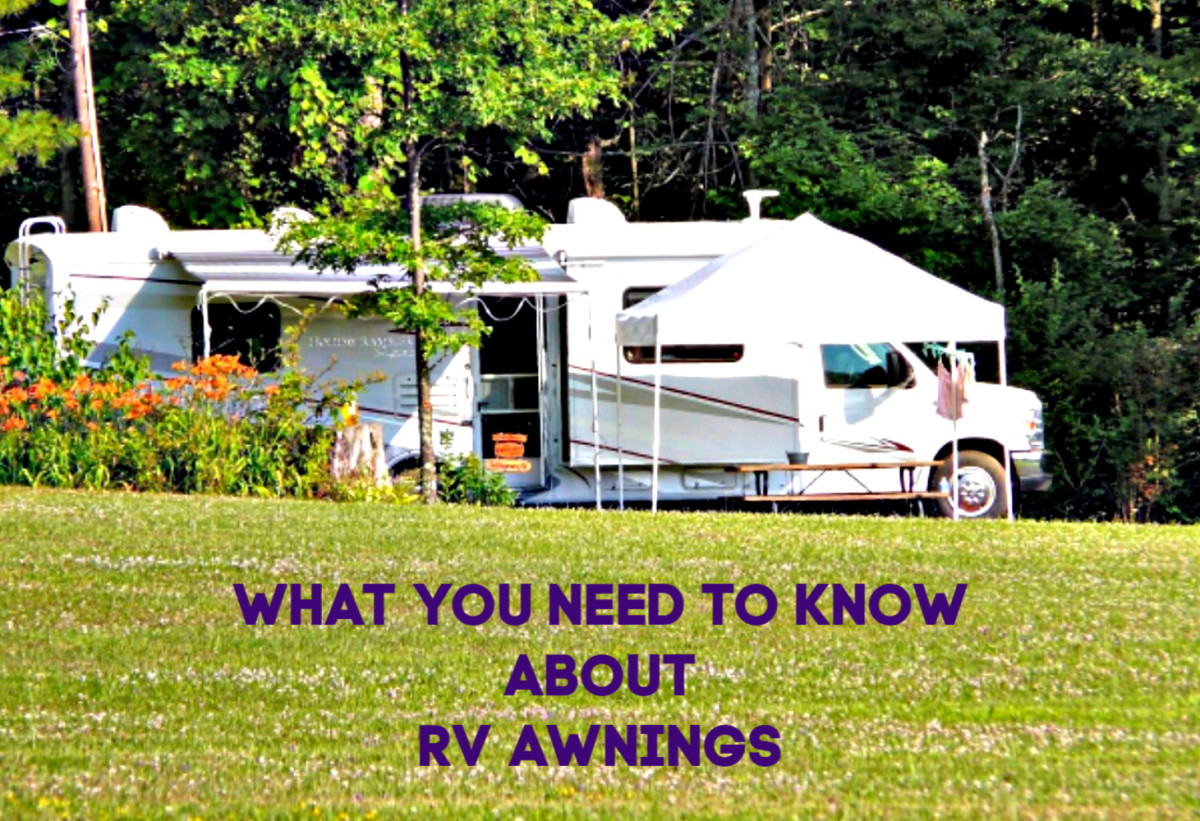 All recreational vehicles should have awnings on every window, and all owners should learn how to maintain those awnings!