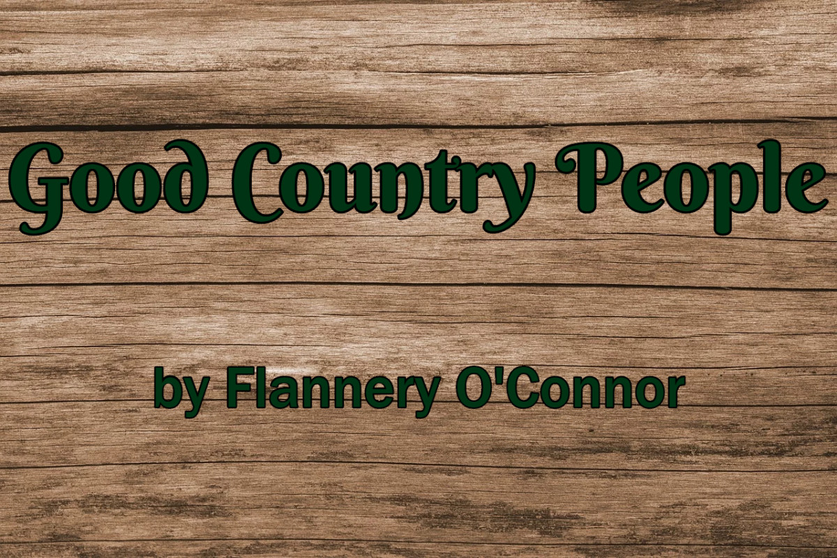 "Analysis of ""Good Country People"" by Flannery O'Connor"
