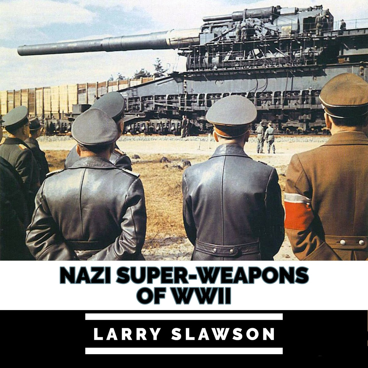 Nazi Super-Weapons of WWII.