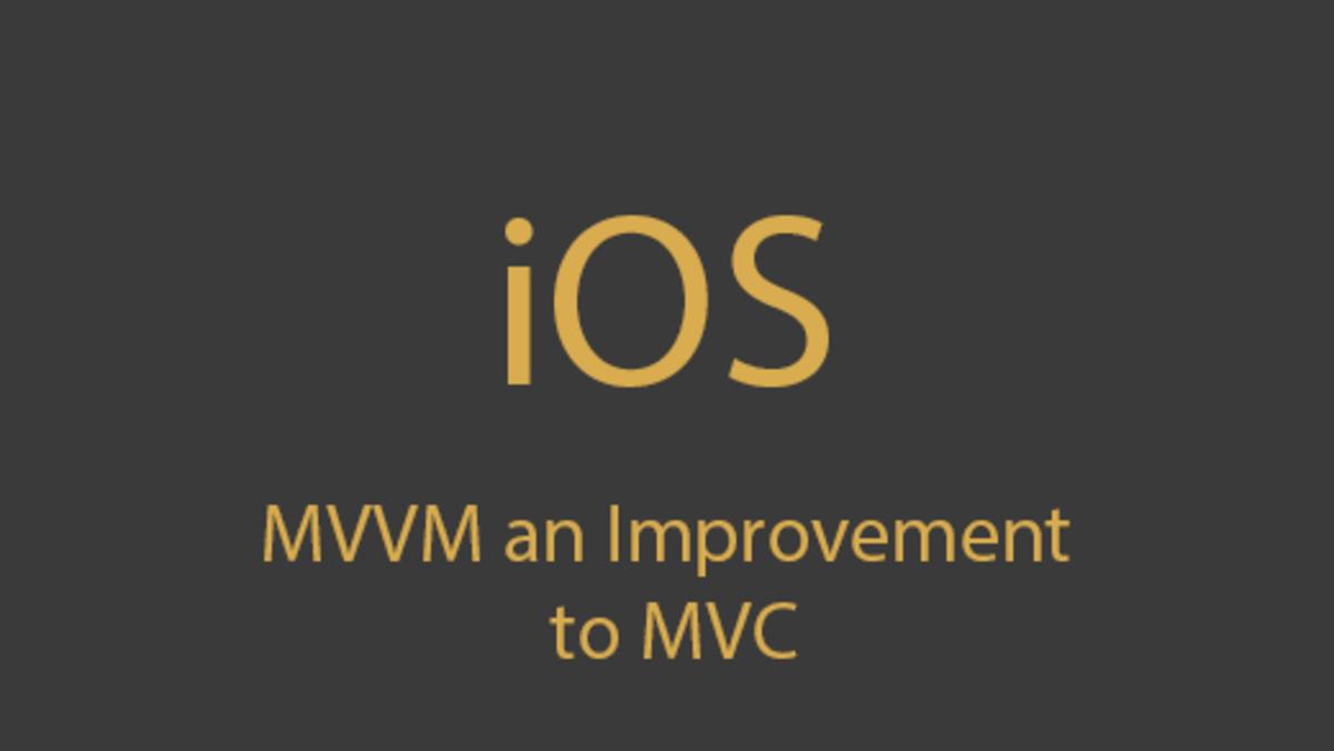 MVVM: An Improvement to MVC In iOS
