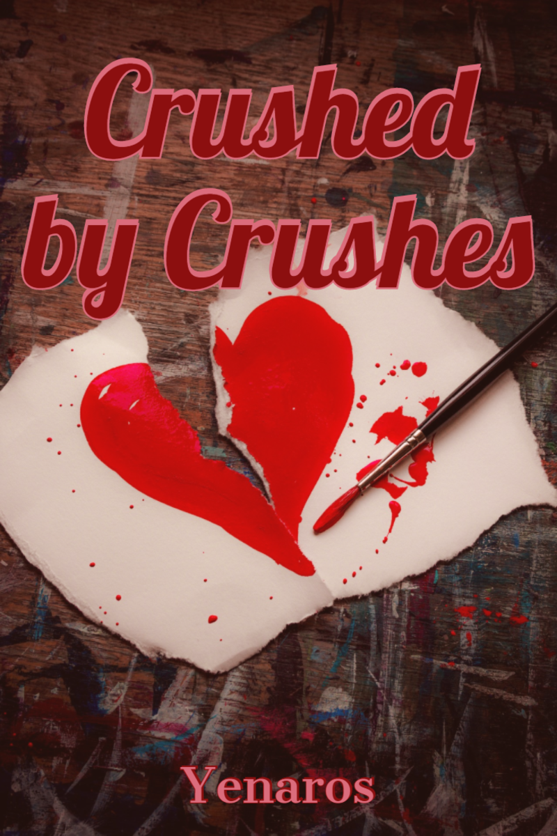 Crushed by Crushes