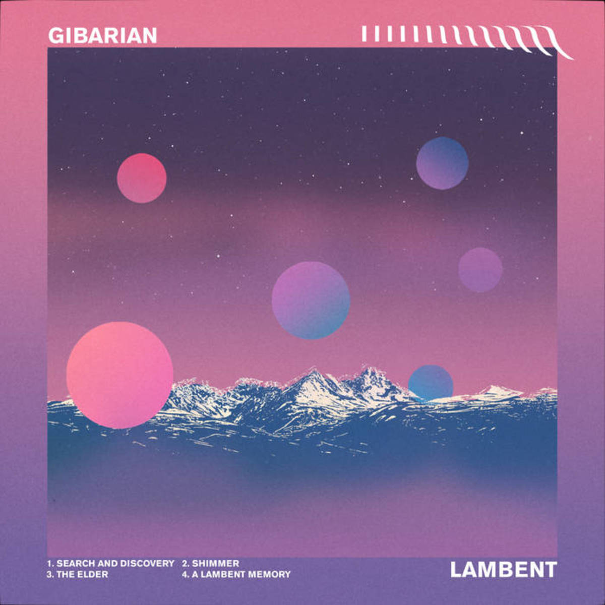 Synth EP Review - Gibarian, Lambent