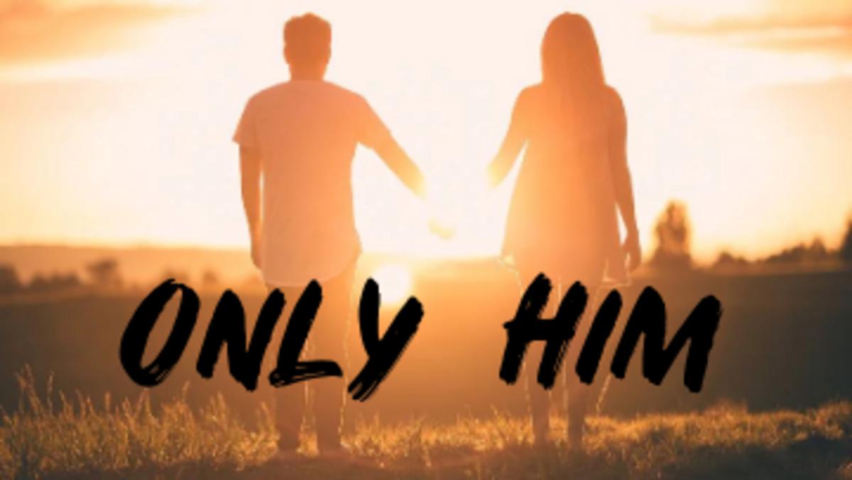 Poem: Only Him