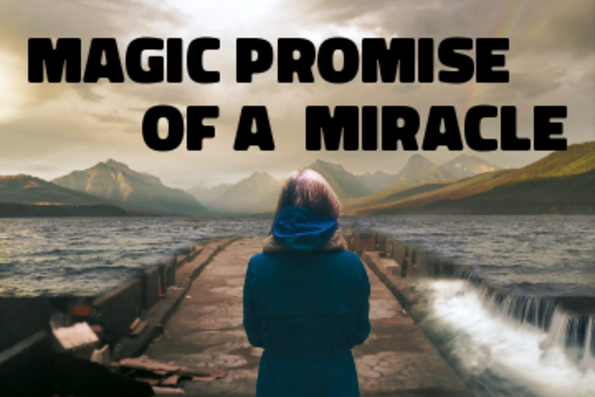 Poem: Magic Promise of a Miracle