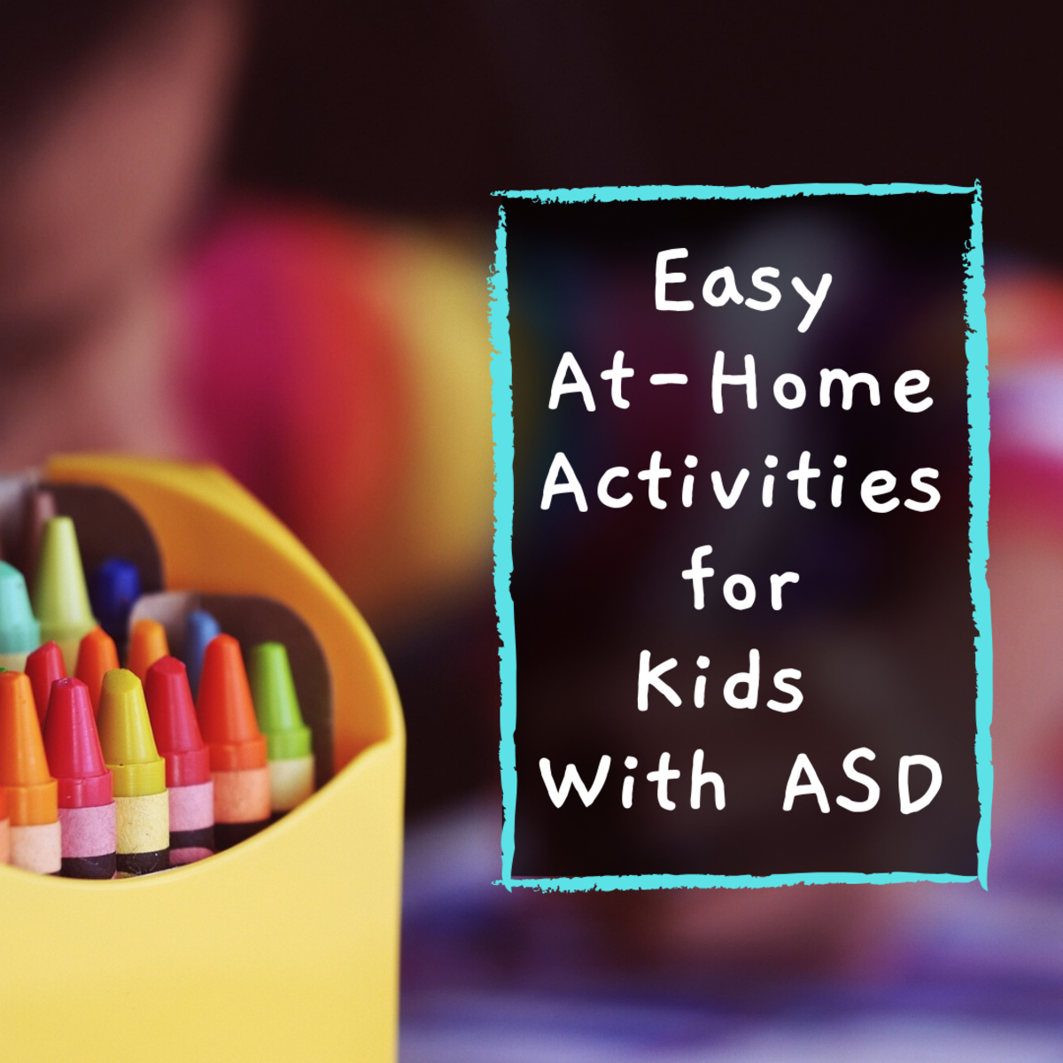 Games and Activities for Preschool Children With Autism
