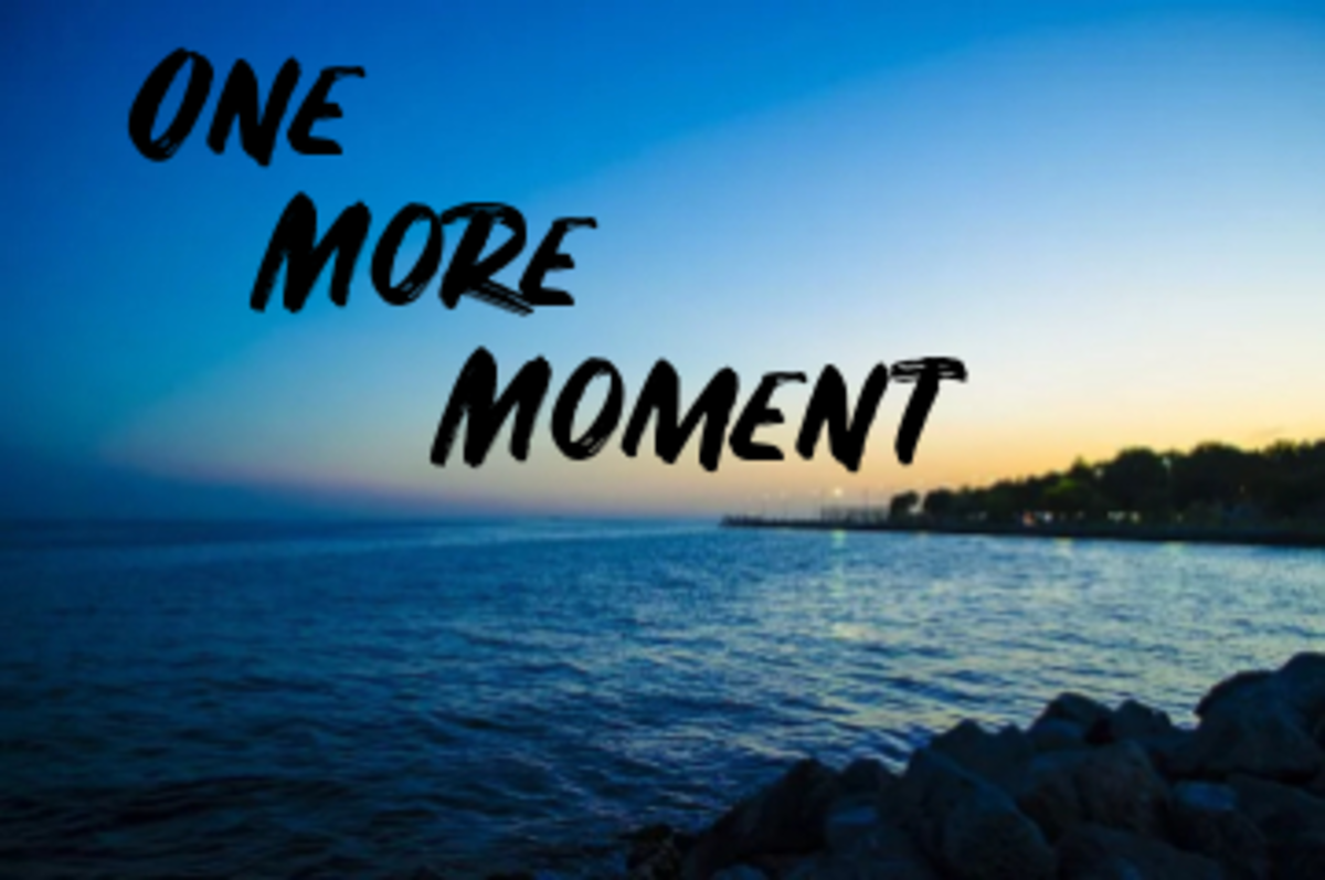 Poem: One More Moment