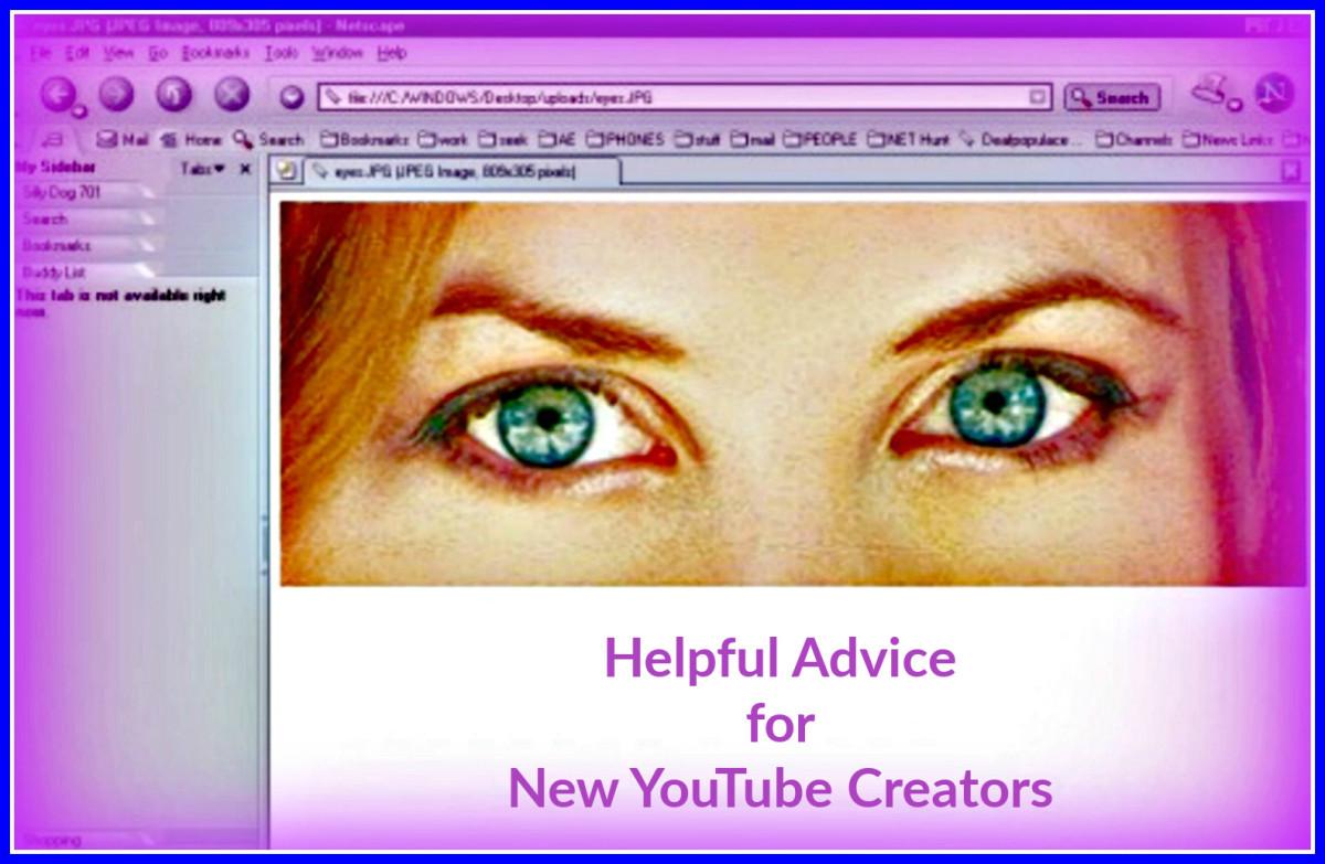 Helpful Advice for New YouTube Creators