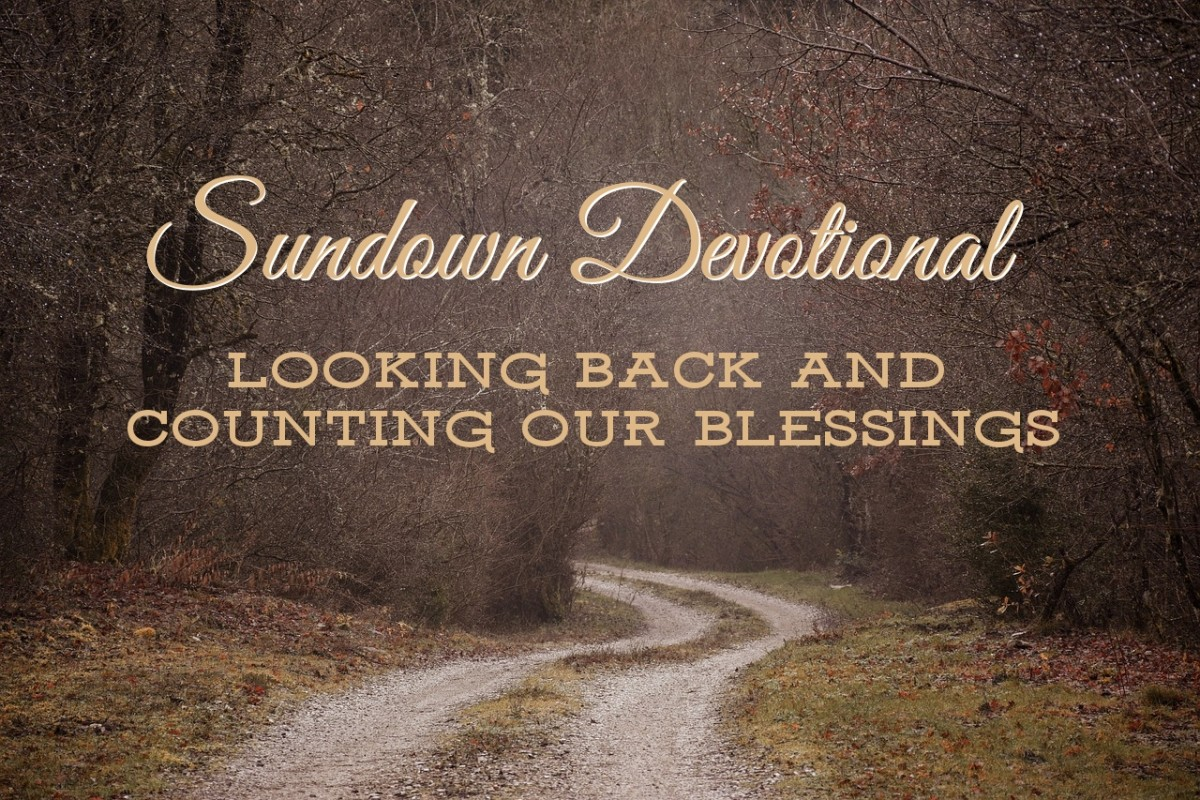 Sundown Devotional: Looking Back and Counting Blessings