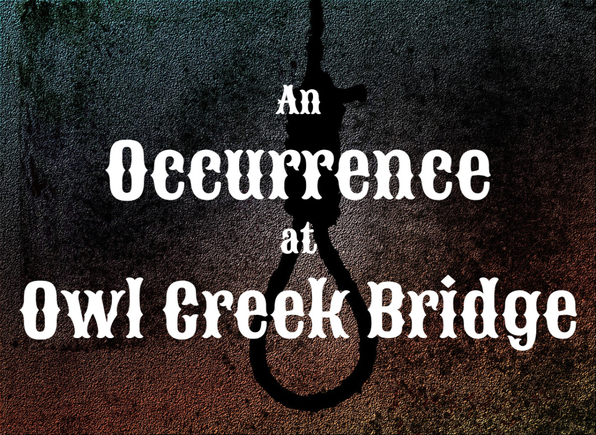 """Analysis of """"An Occurrence at Owl Creek Bridge"""" by Ambrose Bierce"""