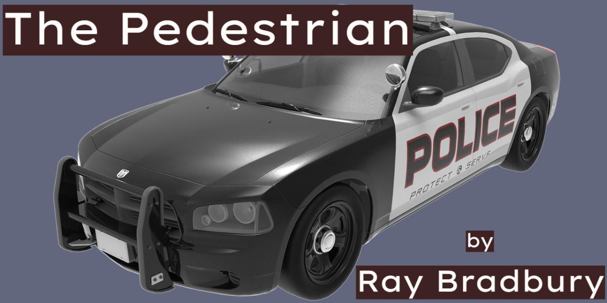 the-pedestrian-ray-bradbury-meaning-themes