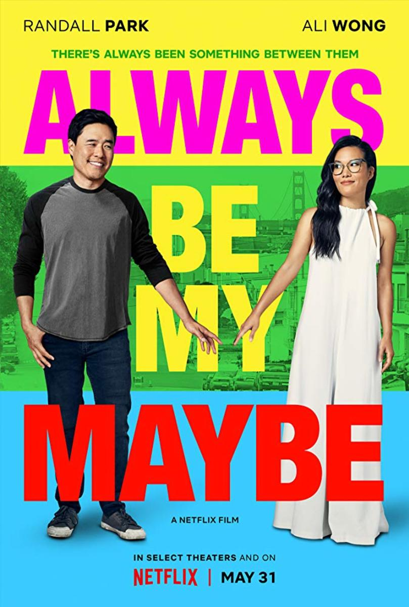 'Always Be My Maybe': A Netflix Rom-Com Perfect for Date Night