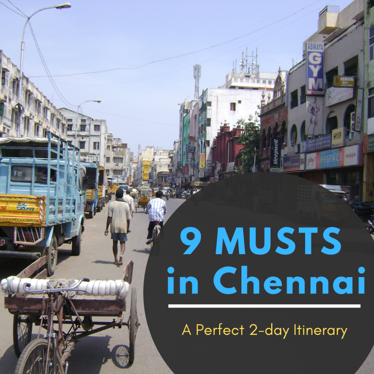 How to Spend a Weekend in Chennai (9 Things to See and Do)