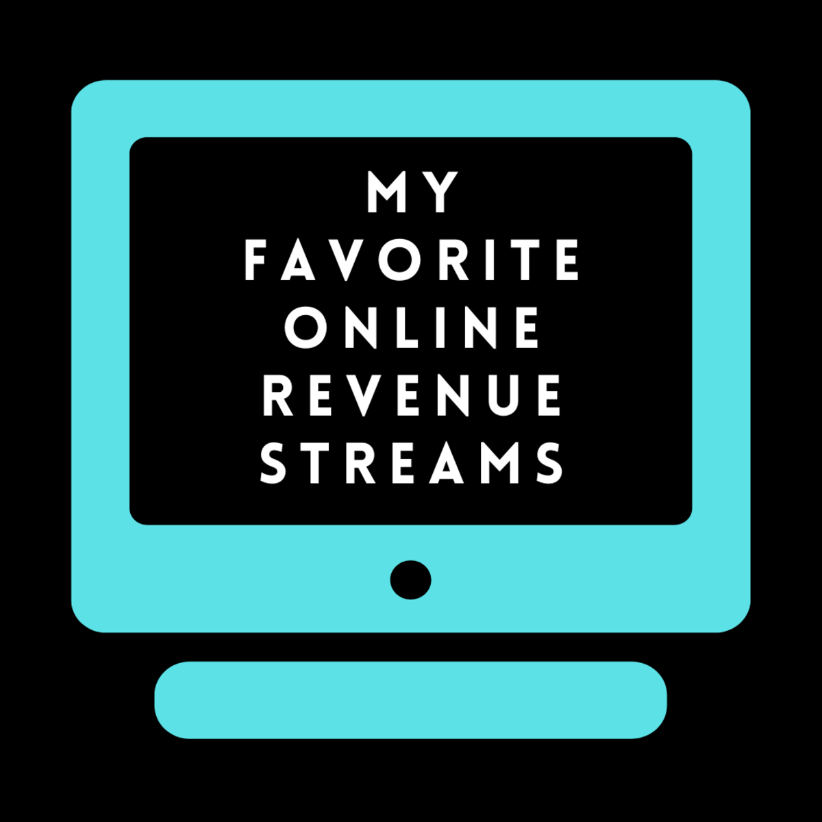 How to Make Money Online in 2020: My Favorite Revenue Streams