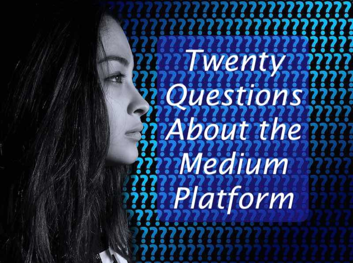 A Writer's 20 Questions About the Medium Publishing Platform
