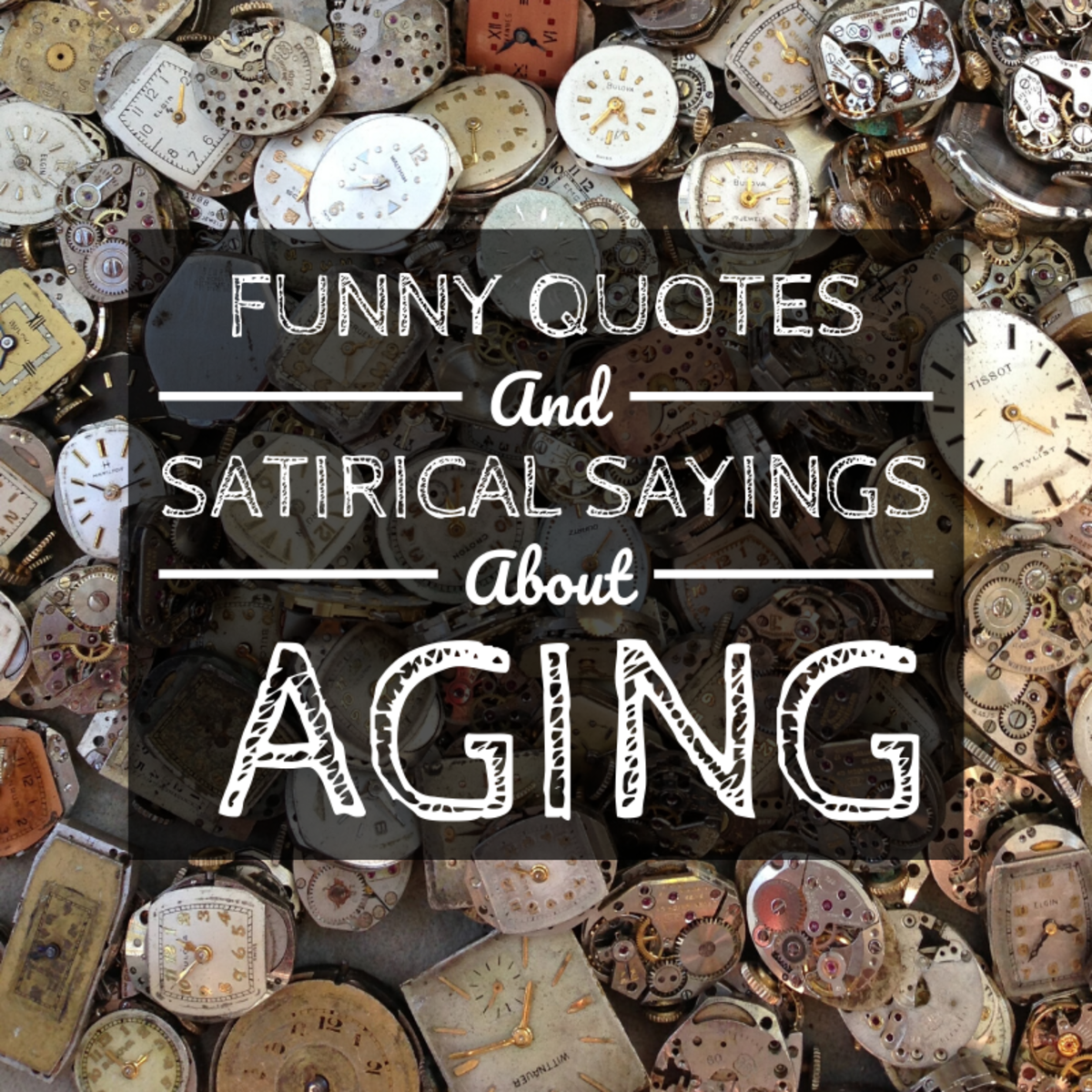 Funny Quotes and Sayings About Aging and Getting Older
