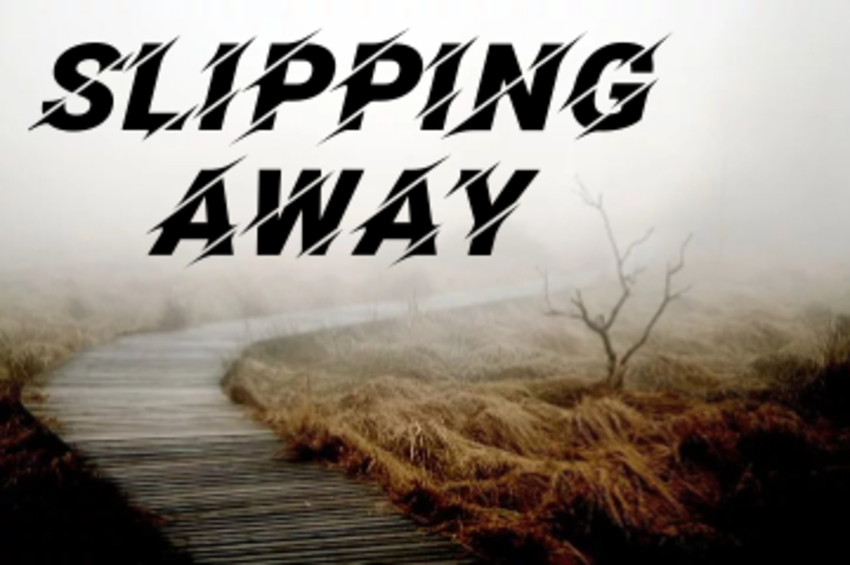 Poem: Slipping Away