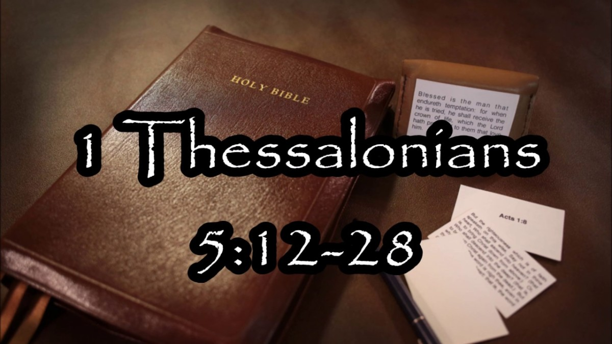 Final Instructions from a Spiritual Father (I Thessalonians 5:12-28)