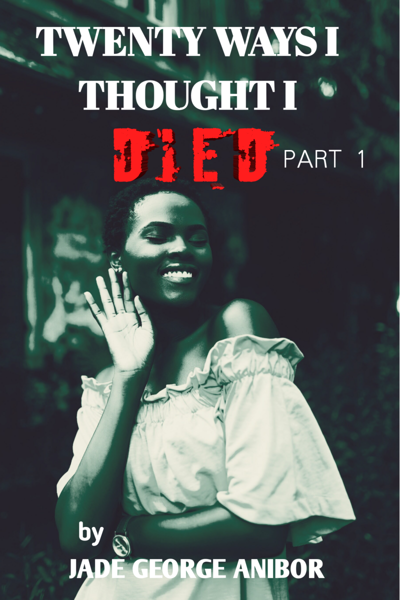Twenty Ways I Thought I Died. Chapter Nine.