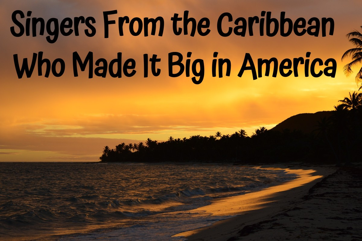 We associate the Caribbean with beautiful beaches, a carefree attitude, and music. Find out which famous singers and bands got their start in the island paradise of the Caribbean.