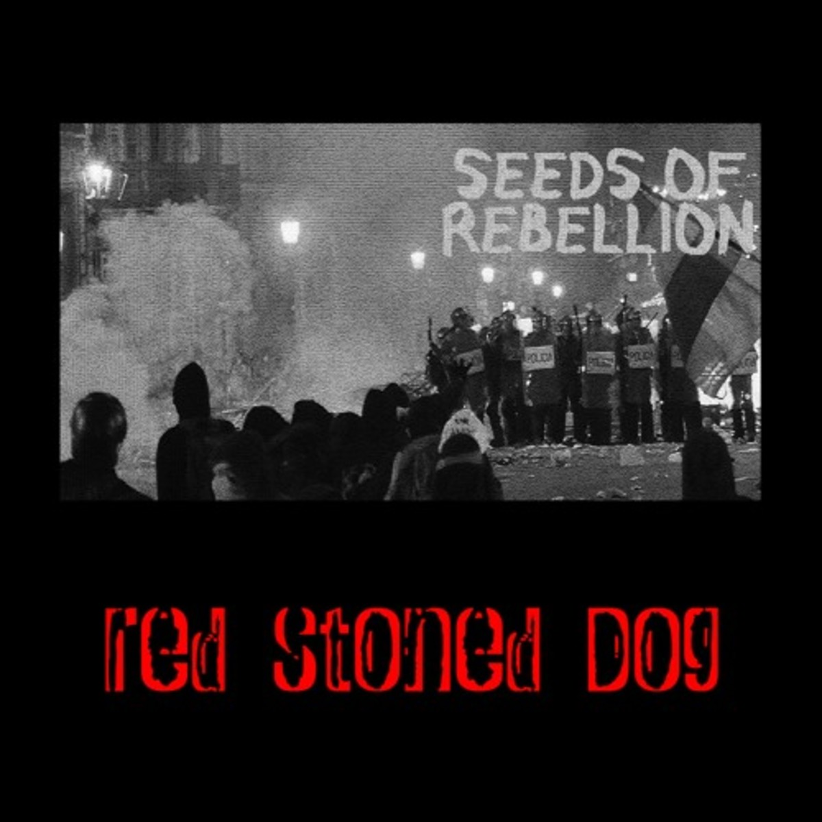 "Track artwork for Red Stoned Dog's new single, ""Seeds of Rebellion"""