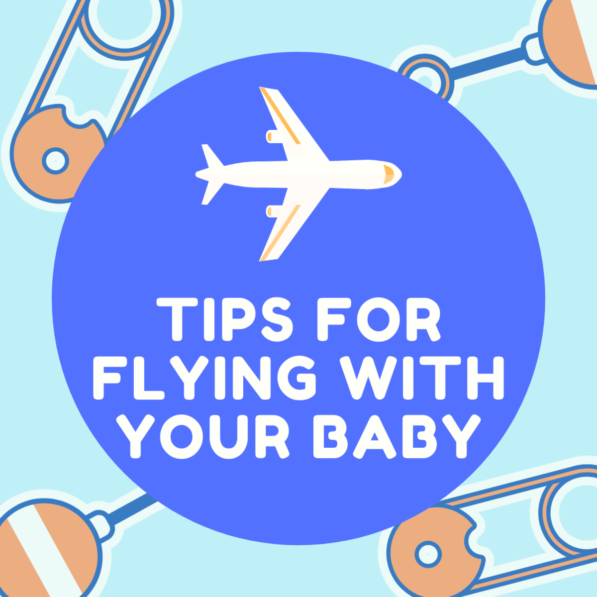 Flying with your baby doesn't have to be a hassle. These helpful tips will guide you through what to do throughout the entire process, from take-off to touchdown.