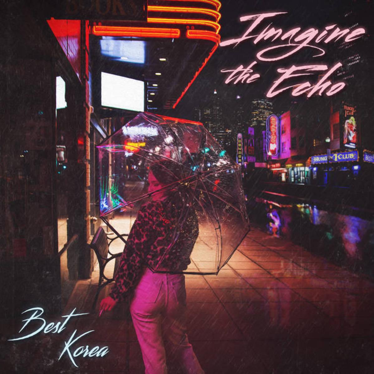 """Artwork for Best Korea's new single, """"Imagine the Echo"""""""