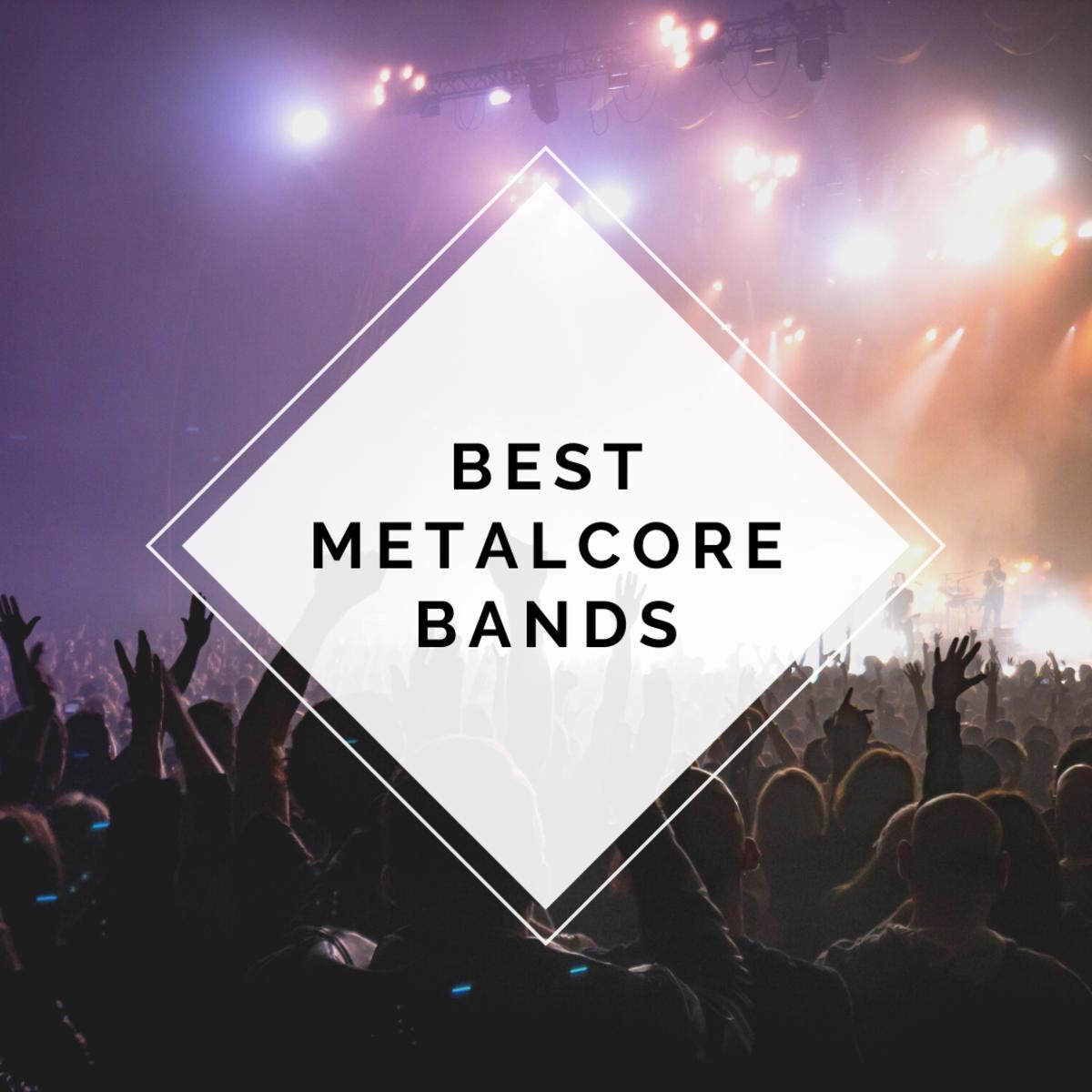 100 Best Metalcore Bands