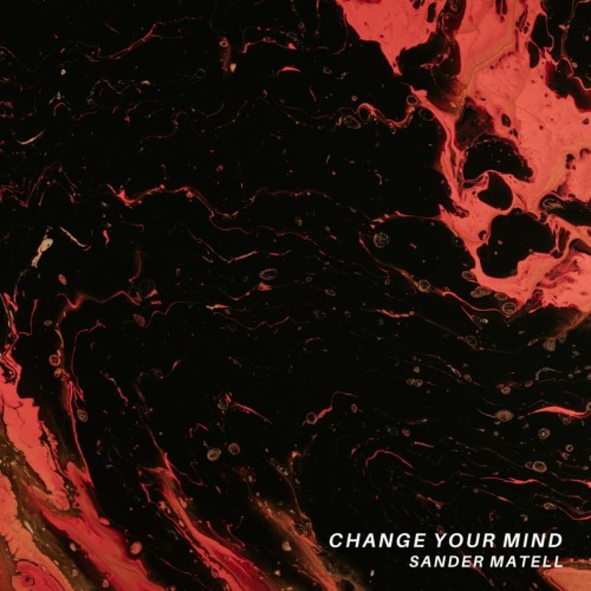 "Artwork for ""Change Your Mind,"" by Sander Matell"