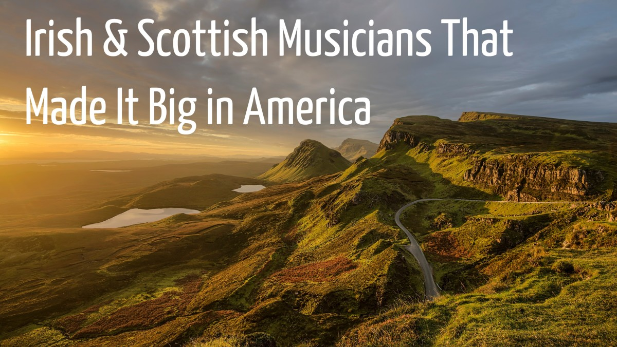 It's not all about whisky and leprechauns, shamrocks and kilts. Scotland, Ireland, and Northern Ireland have exported some popular singers and bands to America that have made it big. How many can you name?