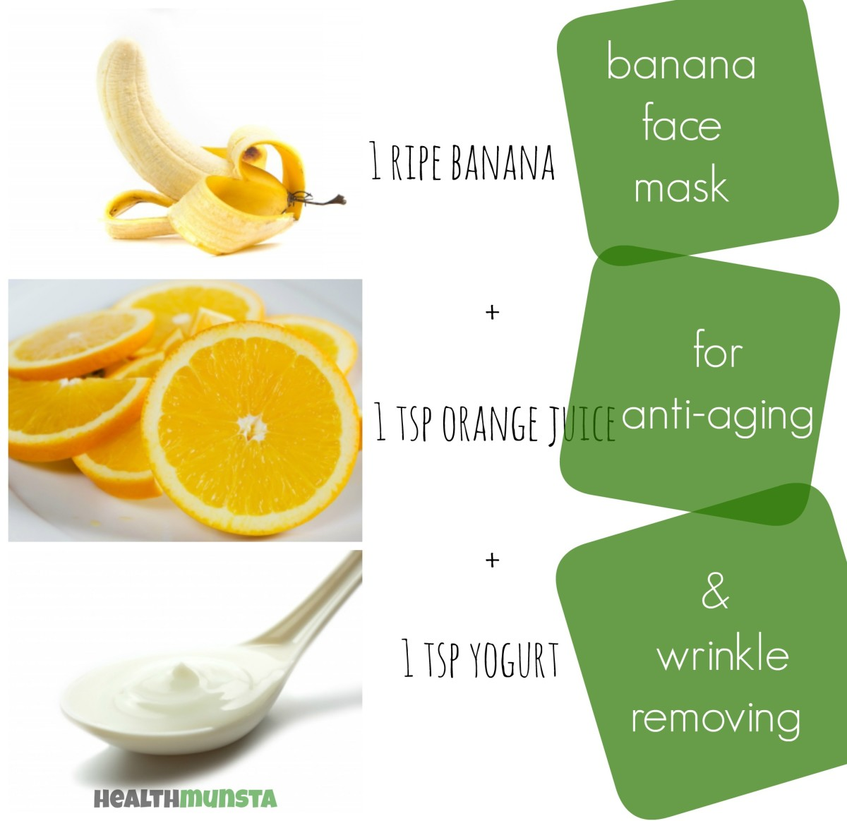 Banana Face Mask with yogurt and orange juice. Purpose: Anti-aging