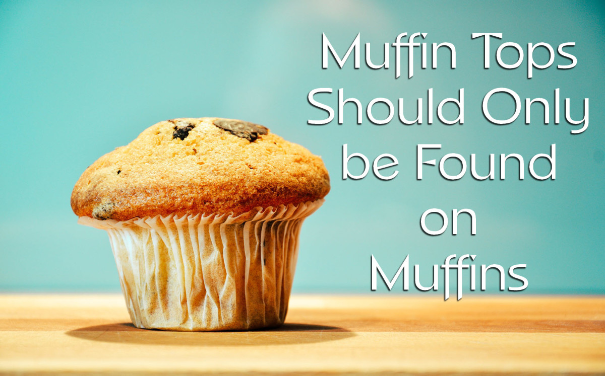 Avoid Muffin Tops