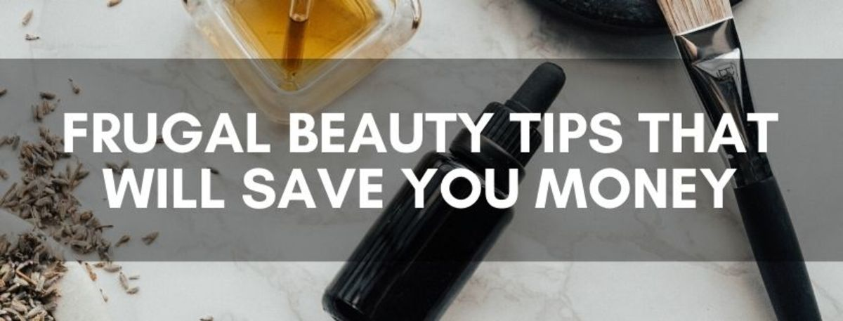 Frugal Beauty Tips That Will Save You Money