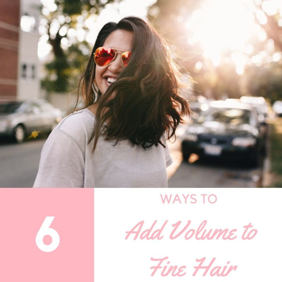 Six Ways to Add Volume to Fine and Flat Hair
