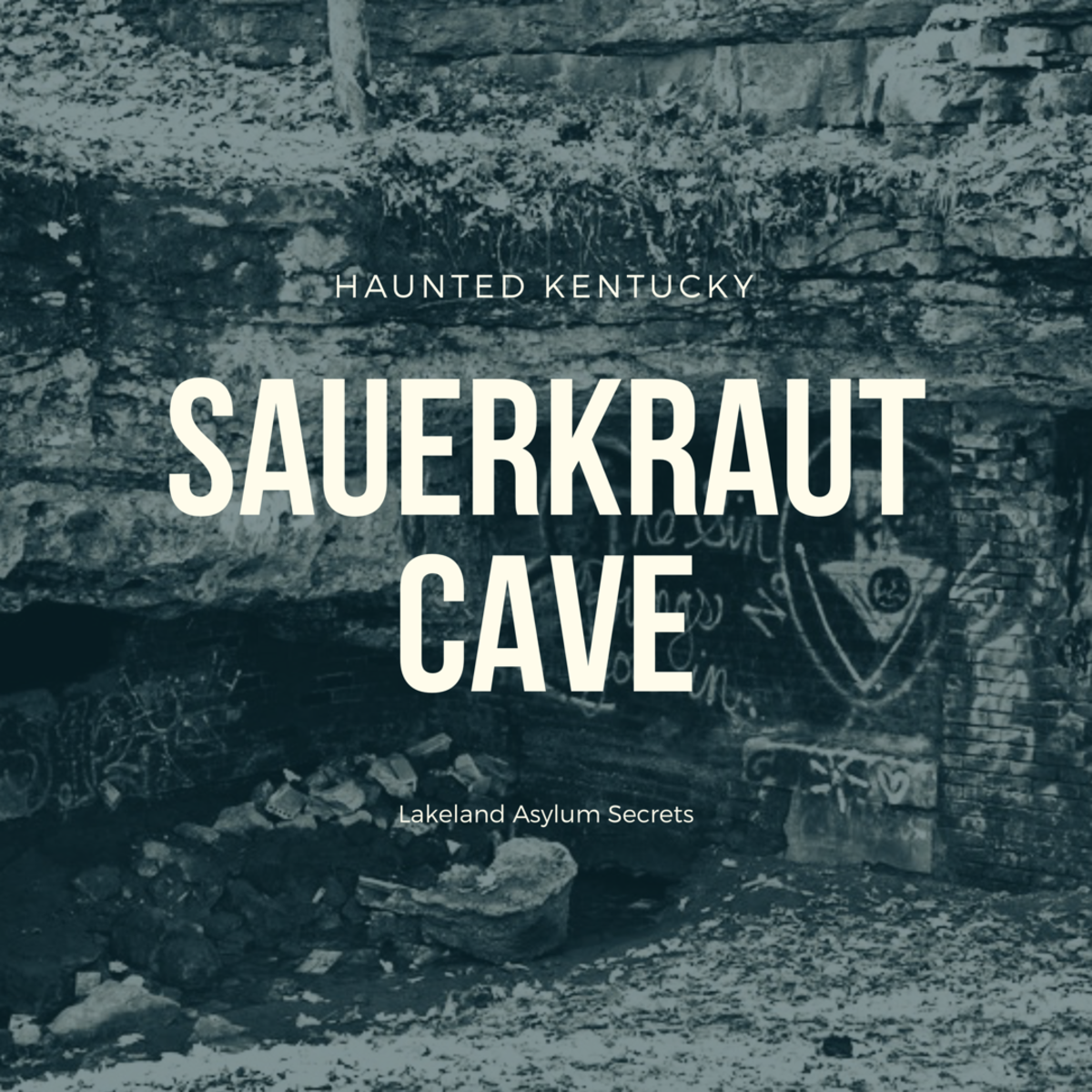Sauerkraut Cave - Haunted Kentucky