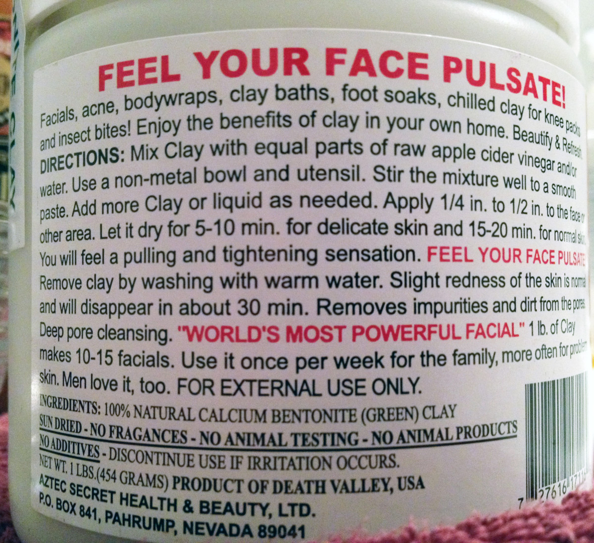 Clay mask ingredients: FEEL YOUR FACE PULSATE.