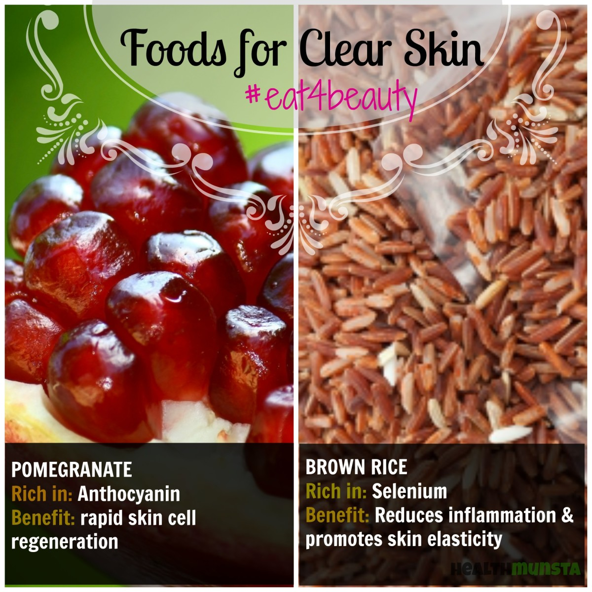 What foods to eat for clear and beautiful skin? Pomegranate and brown rice are on the list!