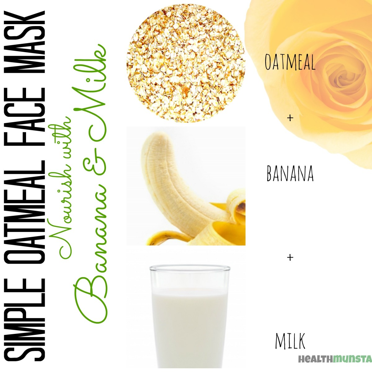 Combine oatmeal, banana, and milk for a nourishing mask that will hydrate skin cells and boost skin tone.