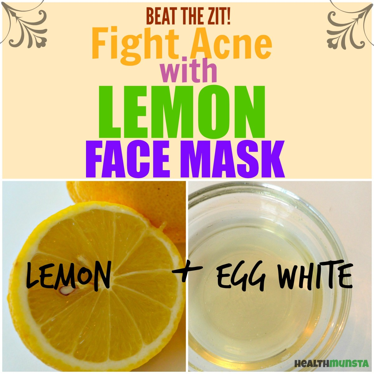 The citric acid in lemon juice can help you beat acne. Try this simple, no-nonsense lemon face mask to banish the zits.